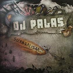 Dj Palas - Surrealism(INCLUYE JUMP CORTE B2,MUY BUENO¡¡¡)