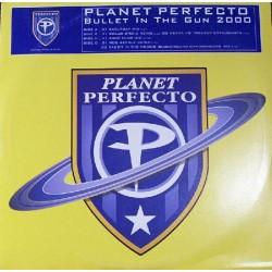Planet Perfecto – Bullet In The Gun 2000(DISCO DOBLE,REMIX 2000 + ORIGINAL¡¡ NUEVO)