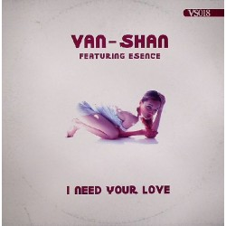 Van - Shan – I Need Your Love (CANTADITO MUY FINO)