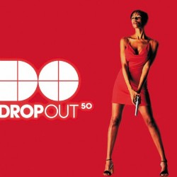Various – Dropout 50 (2 MANO,CABROTE + HARDSTYLE¡¡)