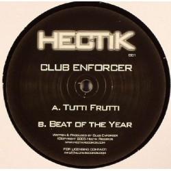 Club Enforcer – Tutti Fruiti / Beat Of The Year (TEMAZO SCOUSE¡¡)
