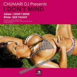 Chumari DJ ‎– I Don't Mind