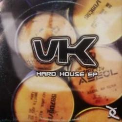 VK-Hard House EP(2 MANO,PEGATINA EN PORTADA)
