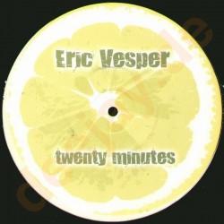 Eric Vesper – Twenty Minutes (2 MANO)
