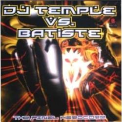 DJ Temple vs. DJ Batiste - The Final Hardcore(2 MANO,PELOTAZO JUMPER + HARDCORE)