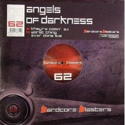 Angels Of Darkness – They're Comin(HARDCORE BLASTERS,PRODUCIDO POR DJ D¡)