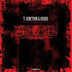 T-Junction & Osiris – Livin' The Hard Life (THIRD MOVEMENT)