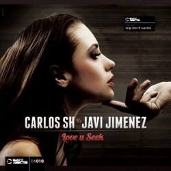 Carlos SH VS Javi Jimenez - Love You Seek(TEMAZO DANCE ADDICTED.INCLUYE JUMP¡¡)