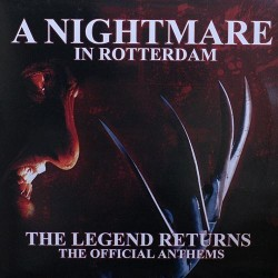 A Nightmare In Rotterdam - The Legend Returns (The Official Anthems) (2 MANO)