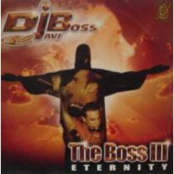 Javi Boss – The Boss III - Eternity(2 MANO,PELOTAZOOOO)