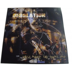 Desolation – You Have To Fight Me (2 MANO)