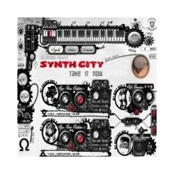 Synth City – Take It Now (2 MANO)