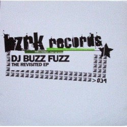 DJ Buzz Fuzz– The Revisited EP(2 MANO,PELOTAZO¡¡¡)