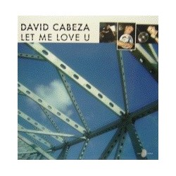 David Cabeza  - Let Me Love U(Temazo¡¡)
