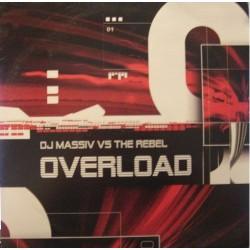 DJ Massiv vs. The Rebel – Overload E.P. (2 MANO,BOMBAZO JUMP¡¡ RECOMENDADISIMO DJ RAI¡¡¡)