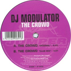 DJ Modulator – The Crowd