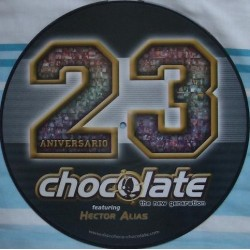 Chocolate featuring Hector Alias - 23 Aniversario