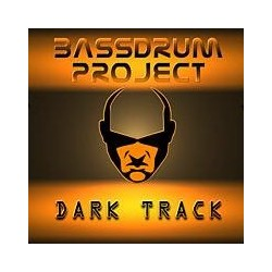 Bassdrum Project – Dark Track(2 MANO)