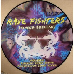 Rave Fighters – Funky Feeling (2 MANO,INCLUYE REMIX ENERGIA/COMECOCOS¡¡)