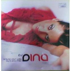 DJ Dina – Around Your Way / Base Dina - Mite