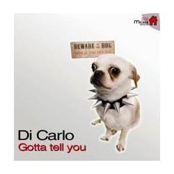 Di Carlo – Gotta Tell You (CARA B CABRA MUY BUENA¡)