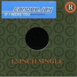 Candee Jay - If I Were You(2 MANO,COMO NUEVO.COPIA IMPORT¡¡)