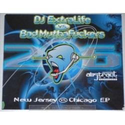 DJ Extralive vs. Bad MuthaFuckers – New Jersey vs. Chicago E.P. (2 MANO,PELOTAZO JUMPER¡¡¡)