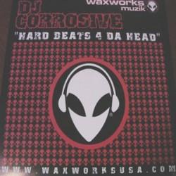 DJ Corrosive – Hard Beats 4 Da Head (WAXWORKS)