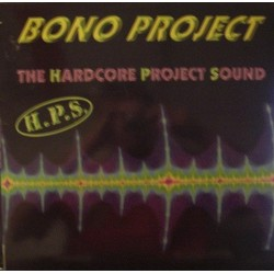 Bono Project – The Hardcore Project Sound(2 MANO,JUMPER + HARDCORE)