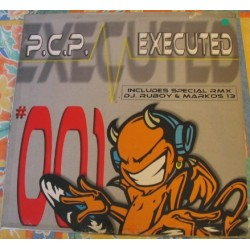 PCP – Executed (TEMAZO HARDCORE¡¡)