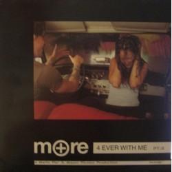 More – 4 Ever With Me Pt. 2 (EDICIÓN FRANCESA A 1 CARA,NUEVO¡¡ TEMAZO¡¡)