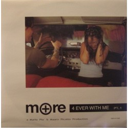 More – 4 Ever With Me Pt. 1 (EDICIÓN FRANCESA A 1 CARA,TEMAZO¡¡)