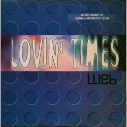 Web – Lovin' Times (SIGNUM REMIX¡¡ PELOTAZO¡¡ DISCO NUEVO)