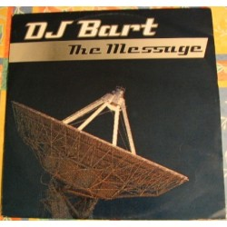 DJ Bart – The Message(COPIAS IMPORT NUEVAS,POCAS UNIDADES)