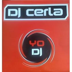 DJ Cerla – Yo DJ (COPIAS IMPORT NUEVAS,SE SALE¡¡)