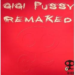 Gigi Pussy – Remaked (2 MANO,DISCO NUEVECITO¡¡¡)