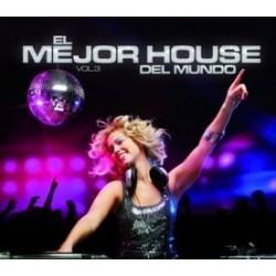 El Mejor House Del Mundo Vol.3