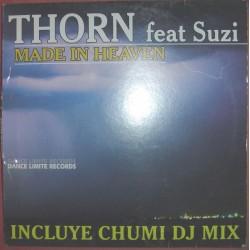 Thorn  feat Suzi – Made In Heaven (TEMAZO CHUMI DJ)