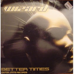 Wizard  – Better Times (NUEVO,LIMITE RECORDS)