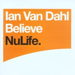 Ian Van Dahl - Believe(2 MANO,CANTADITO MUY BUENO)