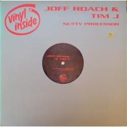 Joff Roach & Tim J – Nutty Processor (2 MANO,OTRO BASUCO¡¡)