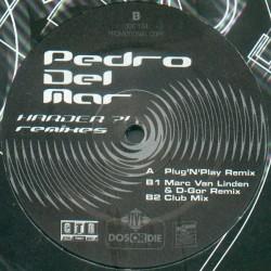 Pedro Del Mar – Harder?! (Remixes) (2 MANO,PELOTAZO PROGRESSIVE¡)