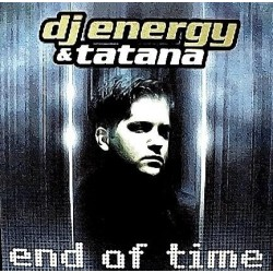 DJ Energy & Tatana – End Of Time (PROGRESIVO MUY BUENO¡¡)