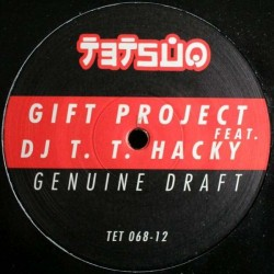 Gift Project Feat. DJ T.T. Hacky – Genuine Draft (CLÁSICO MADRID¡¡)