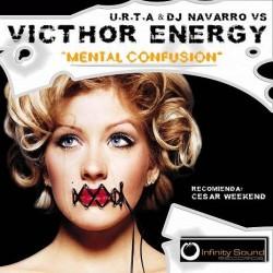 U.R.T.A & DJ Navarro VS Victhor Energy – Mental Confusion (2 MANO,COMO NUEVO¡)