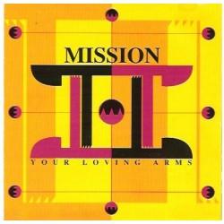 Mission – Your Loving Arms (PELOTAZO)