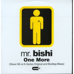Mr. Bishi - One More Mr. Bishi – One More (MELODIA MUY BUSCADA¡¡)