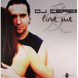 Dj Ceres-Love Me