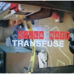 Transfuse – Killa Bazz (PROGRESIVO RADICALERO¡)