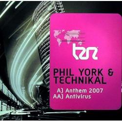 Phil York & Technikal – Anthem 2007 / Antivirus (NUEVO,MELODIÓN TECHNIKAL¡¡)